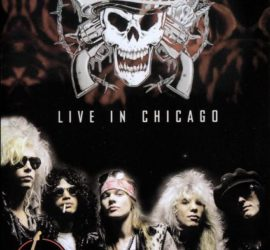 Live in Chicago Guns N' Roses Kritik Rezension