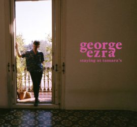 Staying At Tamara's George Ezra Albumkritik Rezension