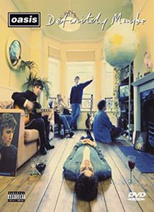 Definitely Maybe Oasis DVD Kritik Rezension