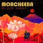 Morcheeba Blaze Away Review Kritik