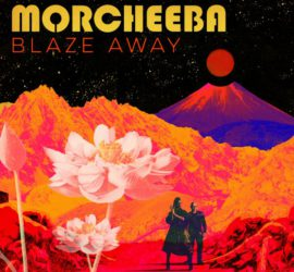 Morcheeba Blaze Away Review Kritik