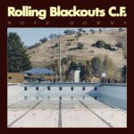 Hope Downs Rolling Blackouts Coastal Fever Review Kritik