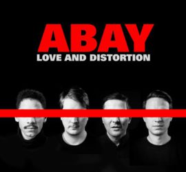 ABAY Love And Distortion Kritik Rezension