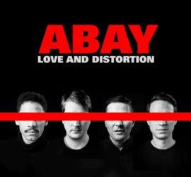 ABAY Love And Distortion Kritik Rezension