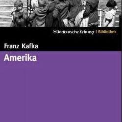 Franz Kafka Amerika