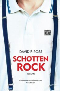 David F. Ross Schottenrock Review Kritik