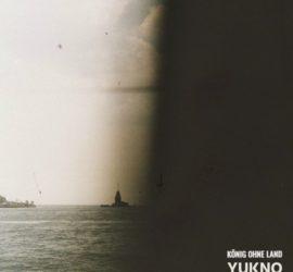 König ohne Land Yukno Review Kritik