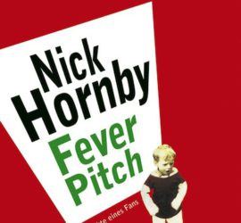 Nick Hornby Fever Pitch Review Kritik
