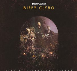 MTV Unplugged - Live At The Roundhouse London Biffy Clyro Review Kritik