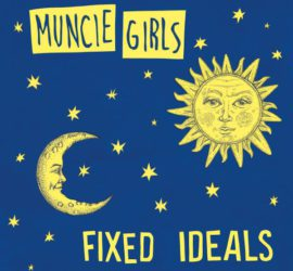 Muncie Girls Fixed Ideals Review Kritik