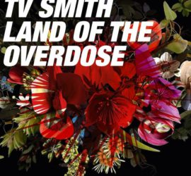 TV Smith Land Of The Overdose Review Kritik