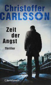 Zeit der Angst Christoffer Carlsson Kritik Rezension