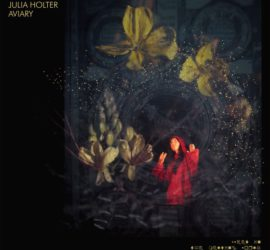 Julia Holter Aviary Review Kritik