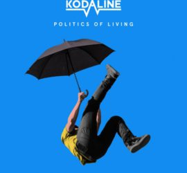 Politics Of Living Kodaline Review Kritik