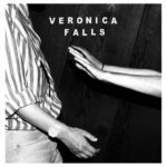 Veronica Falls Waiting For Something To Happen Review Kritik