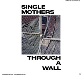 Single Mothers Through A Wall Review Kritik