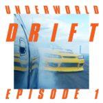 Underworld Drift Episode 1 Review Kritik