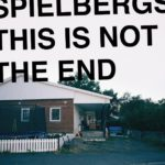 This Is Not The End Spielbergs Review Kritik
