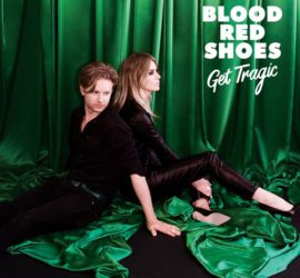 Get Tragic Blood Red Shoes Review Kritik