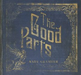 The Good Parts Andy Grammer Review Kritik