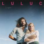 Luluc Sculptor Review Kritik