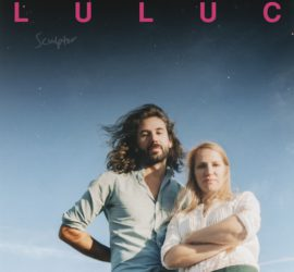 Luluc Sculptor Review Kritik
