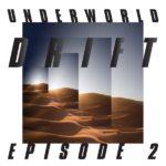 Underworld Drift Episode 2 – Atom Review Kritik