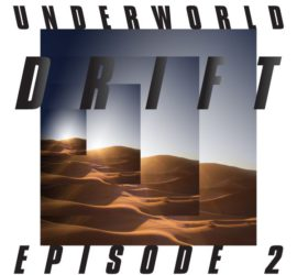 Underworld Drift Episode 2 – Atom Review Kritik