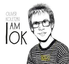 I am O.K. Oliver Koletzki Review Kritik