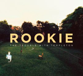 Rookie The Trouble With Templeton Review Kritik