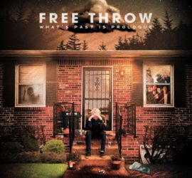 What's Past Is Prologue Free Throw Review Kritik