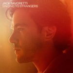 Jack Savoretti Singing To Strangers Review Kritik