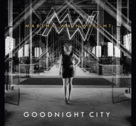 Goodnight City Martha Wainwright Albumcover