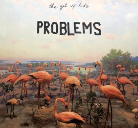Problems Get Up Kids Albumcover