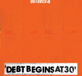 The Gotobeds Debt Begins At 30 Review Kritik