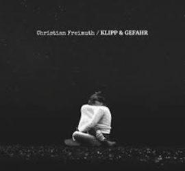 Klipp und Gefahr Christian Freimuth Review Kritik