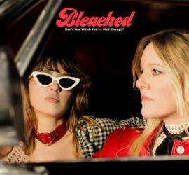 Bleached Don't You Think You've Had Enough? Review Kritik