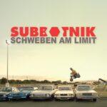 Subbotnik Schweben am Limit Review Kritik