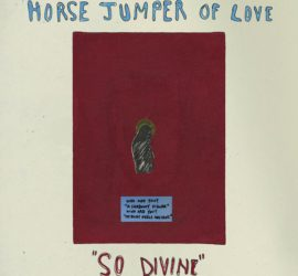 Horse Jumper Of Love So Divine Review Kritik