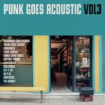 Punk Goes Acoustic Vol. 3 Review Kritik