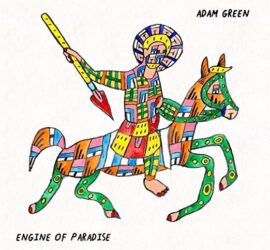 Adam Green Engine Of Paradise Review Kritik