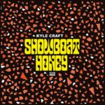 Kyle Craft Showboat Honey Review Kritik
