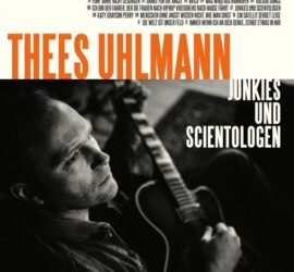 Junkies und Scientologen Thees Uhlmann Review Kritik