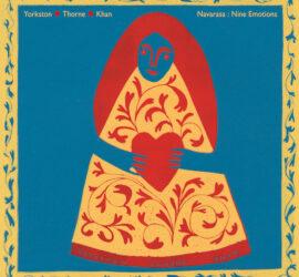 Yorkston/Thorne/Khan Navarasa: Nine Emotions Review Kritik