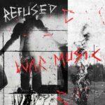 Refused War Music Review Kritik
