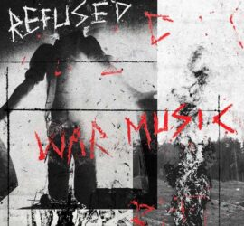 Refused War Music Review Kritik