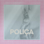 Polica When We Stay Alive Review Kritik