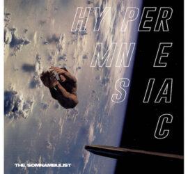 The Somnambulist Hypermnesiac Review Kritik