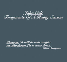 John Cale Fragments Of A Rainy Season Review Kritik