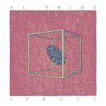 Al Pride Spruce Review Kritik